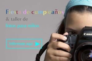 FIESTA DE CUMPLEAÑOS INFANTIL CON TALLER DE FOTOGRAFIA
